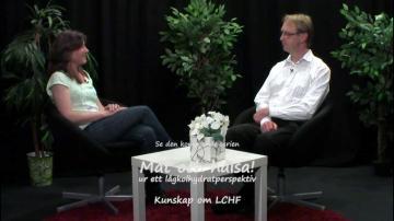 ÖKV Play - Mat och hälsa! ur ett lågkolhydratperspektiv, Kunskap om LCHF