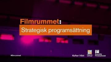 Filmrummet - Strategisk programsättning