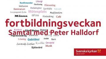 Fortbildningsveckan 2018 - Samtal med Peter Halldorf