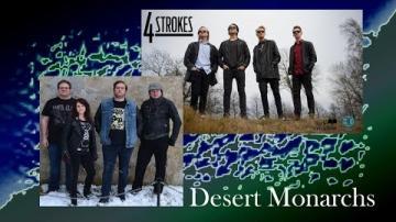 live från BG - 4Strokes och Desert Monarchs