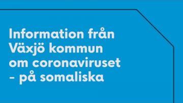 Kommunen informerar om covid-19 på Somaliska