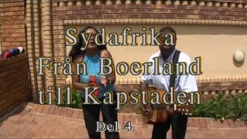 Resan från Boerland till Kapstaden - en stor resa genom Sydafrika del 4 av 4