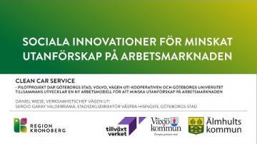 Sociala innovationer för minskat utanförskap på arbetsmarknaden - Samhällsnytta, innovation
