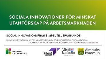 Sociala innovationer för minskat utanförskap på arbetsmarknaden - Social innovation
