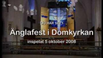 ÖKV Play - Änglafest i Domkyrkan