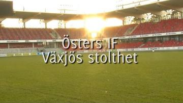 Östers IF - Växjös stolthet