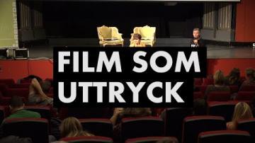 Filmen som uttryck i skolan: Filmen som uttryck (Maria Stam)