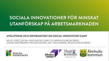 Sociala innovationer för minskat utanförskap på arbetsmarknaden - Avslutning