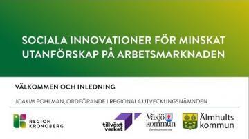 Sociala innovationer för minskat utanförskap på arbetsmarknaden - Inledning