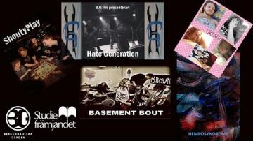 """Livekonsert från BG. Hate Generation - Basement Bout och från Högalids folkhögskola """" Musik på Scen"""""""
