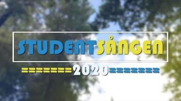 STUDENTSÅNGEN 2020 (30SEK)